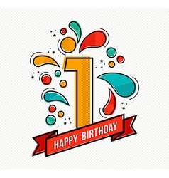 Colorful happy birthday number 1 flat line design vector
