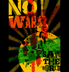 No war save world pacifist music festival vector