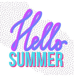 with modern liquid typography hello summer on vector image