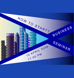business seminar poster design template vector image