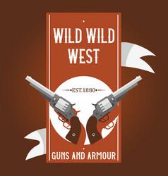 pistols western gun cowboys retro revolver vector image