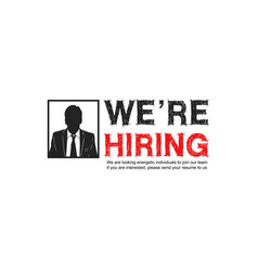 We are hiring design concept with businessman vector