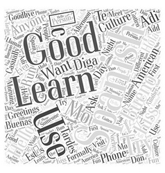 How to learn spanish the greetings word cloud vector