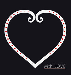 valentines day card with heart on dark background vector image