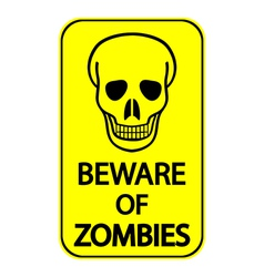 Beware of Zombies vector