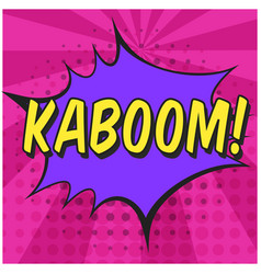 bright speech bubble with kaboom text vector image