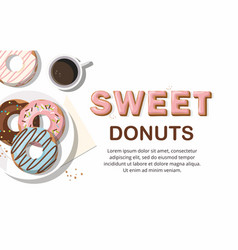 Donuts and and cup of coffee top view vector