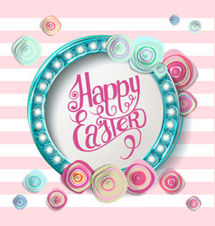 Happy easter lettering in circle flowers vector