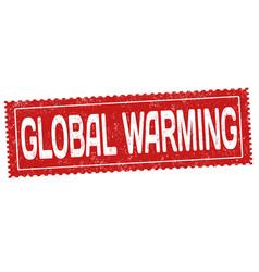 global warming grunge rubber stamp vector image