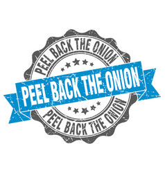 Peel back the onion stamp sign seal vector
