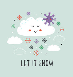 poster with cute cloudsnow and snowflake vector image