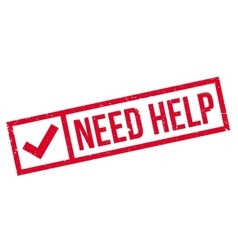 Need Help rubber stamp vector image vector image