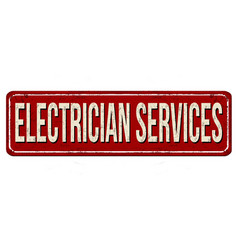 electrician services vintage rusty metal sign vector image