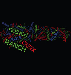 French creek ranch text background word cloud vector