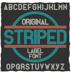 striped vintage label typeface vector image