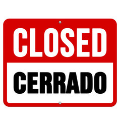 Closed Cerrado sign in white and red vector image vector image