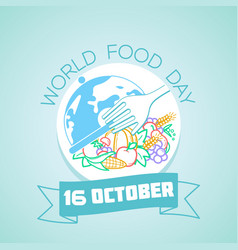 16 october world food day vector image