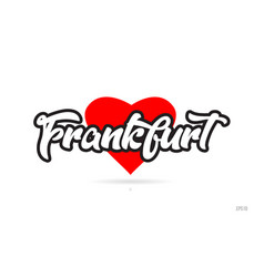Frankfurt city design typography with red heart vector
