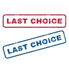 Last Choice Rubber Stamps vector