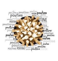 poutine quebec meal with french fries word cloud vector image