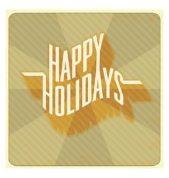 Happy holidays vector image vector image