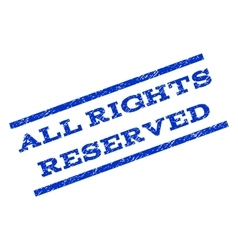 All Rights Reserved Watermark Stamp vector image