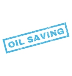 Oil Saving Rubber Stamp vector