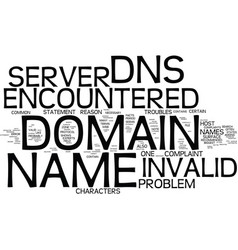 the dns server encountered an invalid domain name vector image