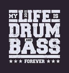 Drum Bass Typography vector image vector image