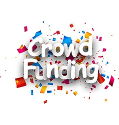 Crowd funding paper card vector image