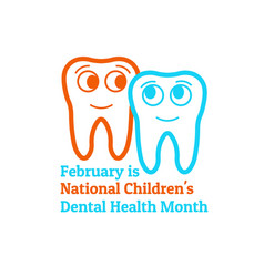 February is national childrens dental health month vector