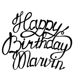 happy birthday marvin name lettering vector image