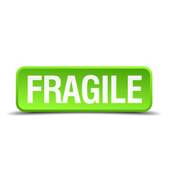 Fragile green 3d realistic square isolated button vector