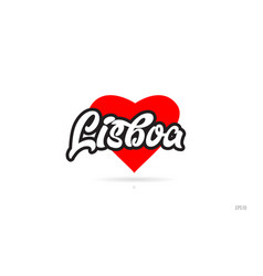 Lisboa city design typography with red heart icon vector