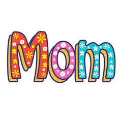 mom written in letters vector image