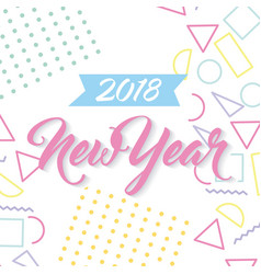 new year 2018 poster greeting with geometrical vector image