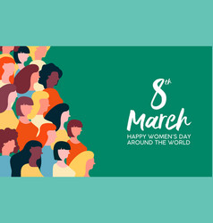 Womens day 8th march card of women parade vector