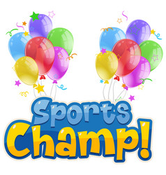 Font design for sports champ with colorful vector