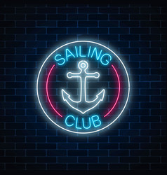 glowing neon sign of sailing club with anchor vector image
