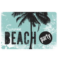 summer beach party grunge vintage poster vector image