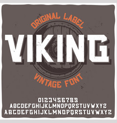 typeface named viking with of a shi vector image