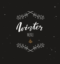 winter menu handwritten calligraphy emlem logo vector image