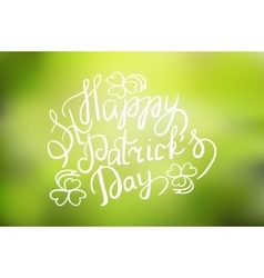 patrick day vintage lettering background vector image vector image