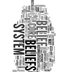 Your core belief text word cloud concept vector