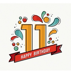 Colorful happy birthday number 11 flat line design vector