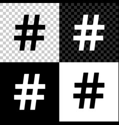 Hashtag icon isolated on black white and vector