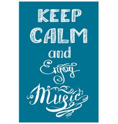 Keep calm and music vector