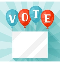 Balloons with appeal vote political elections vector