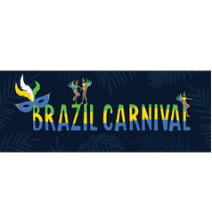 brazil carnival web banner invitation text vector image