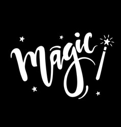 hand drawn lettering word magic with magic vector image